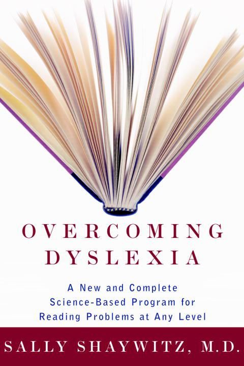 Image for Overcoming Dyslexia : A New And Complete Sscience-Based Program For Reading Problems At Any Level