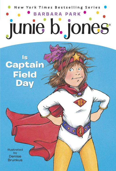Image for Junie B. Jones is Captain Field Day