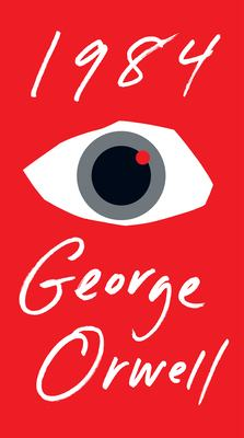1984 : A Novel by George Orwell