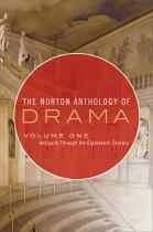 Image for The Norton anthology of drama. Volume 1  Antiquity through the eighteenth century