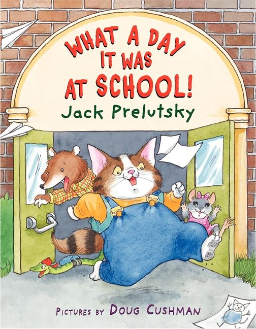 Image for What a day it was at school! poems