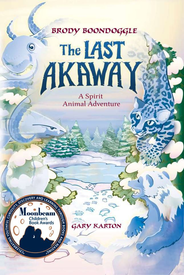 Image for The Last Akaway: A Spirit Animal Adventure