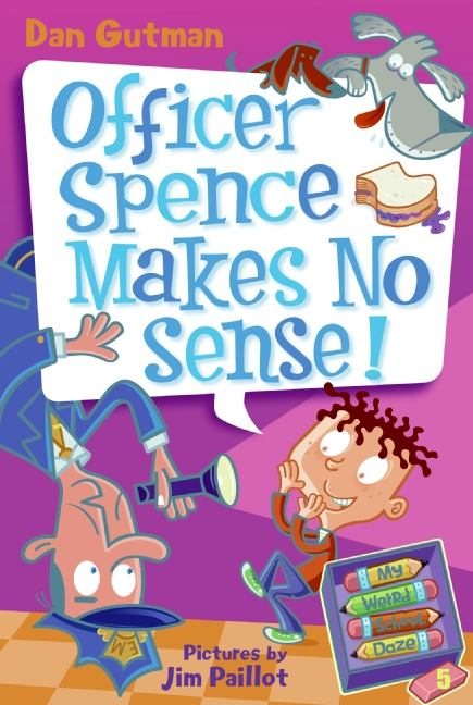 Image for Officer Spence Makes No Sense!