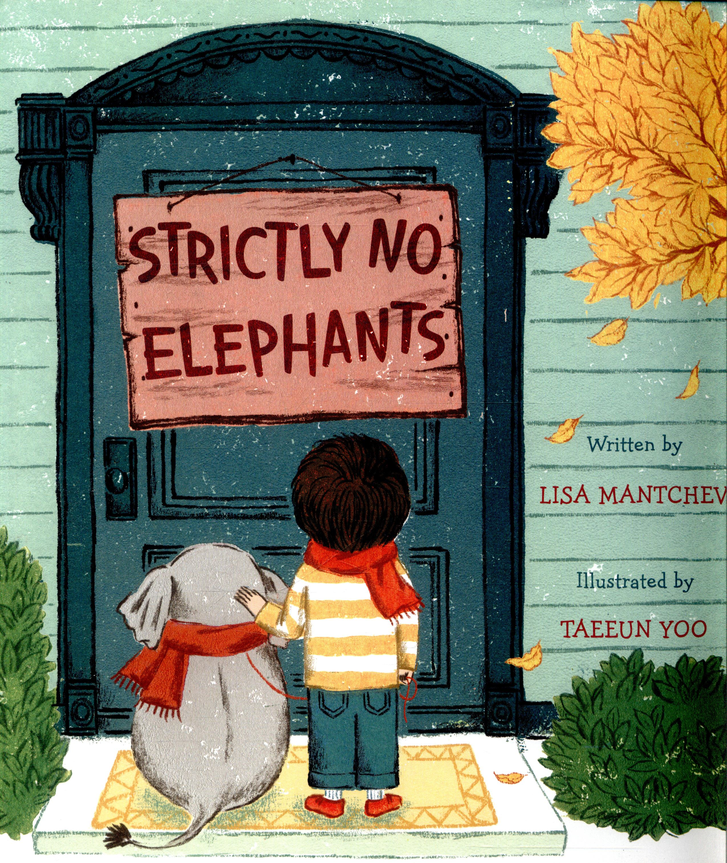 Strictly No Elephants by Lisa Manthchev