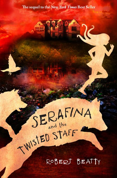 Image for Serafina and the Twisted Staff