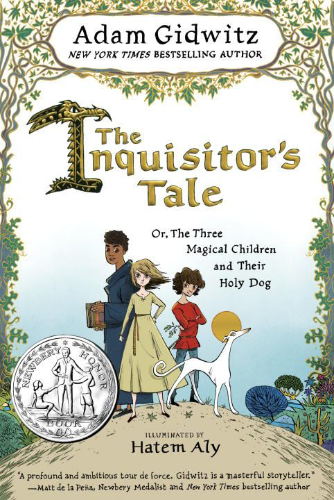 Image for The Inquisitor's Tale : Or, the Three Magical Children and Their Holy Dog
