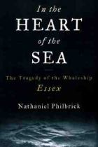 Image for In the heart of the sea : the tragedy of the whaleship Essex