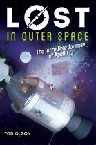 Image for Lost in Outer Space : The Incredible Journey of Apollo 13