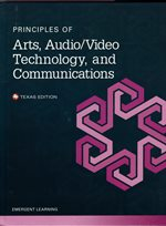 principles of arts, audio/visual tech and communications