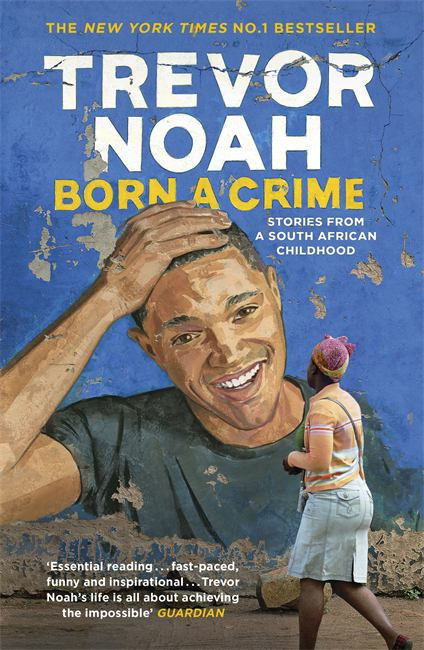 Image for Born A Crime : Stories From A South African Childhood