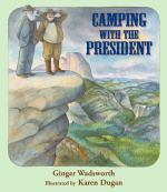 Image for Camping with the President