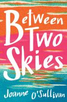 Image for Between Two Skies