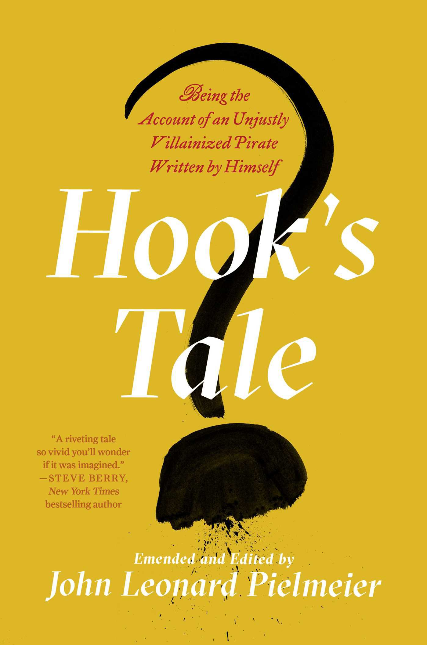 Image for Hook's Tale : Being The Account Of An Unjustly Villainized Pirate Written By Himself