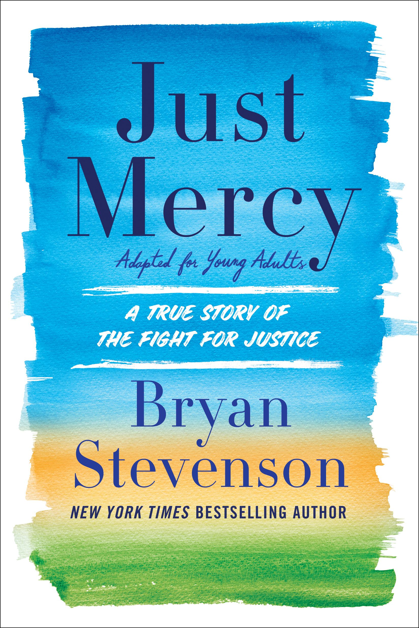 Image for Just Mercy (Adapted For Young People) : A True Story Of The Fight For Justice