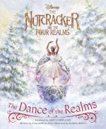 Image for The Nutcracker And The Four Realms: The Dance Of The Realms