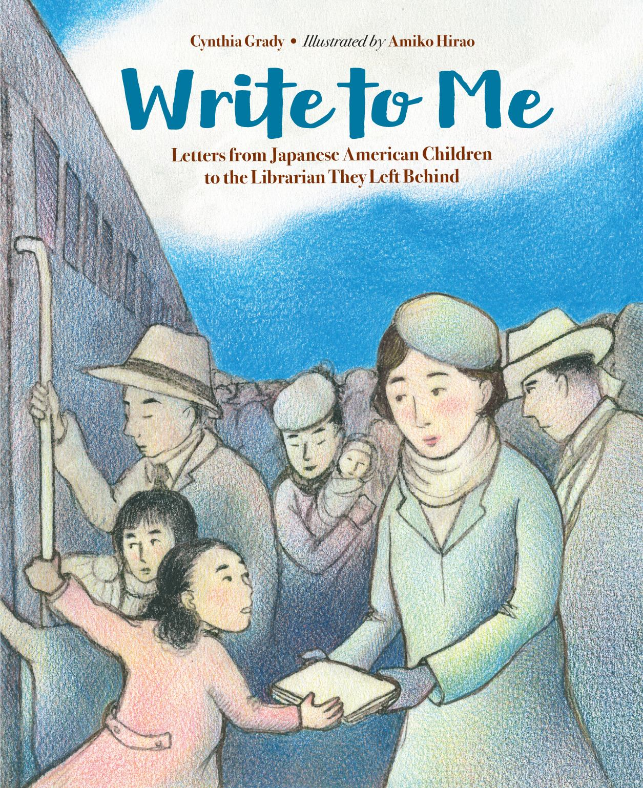 Image for Write to Me : Letters from Japanese American Children to the Librarian They Left Behind