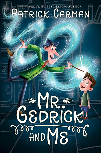 Image for Mr. Gedrick and Me