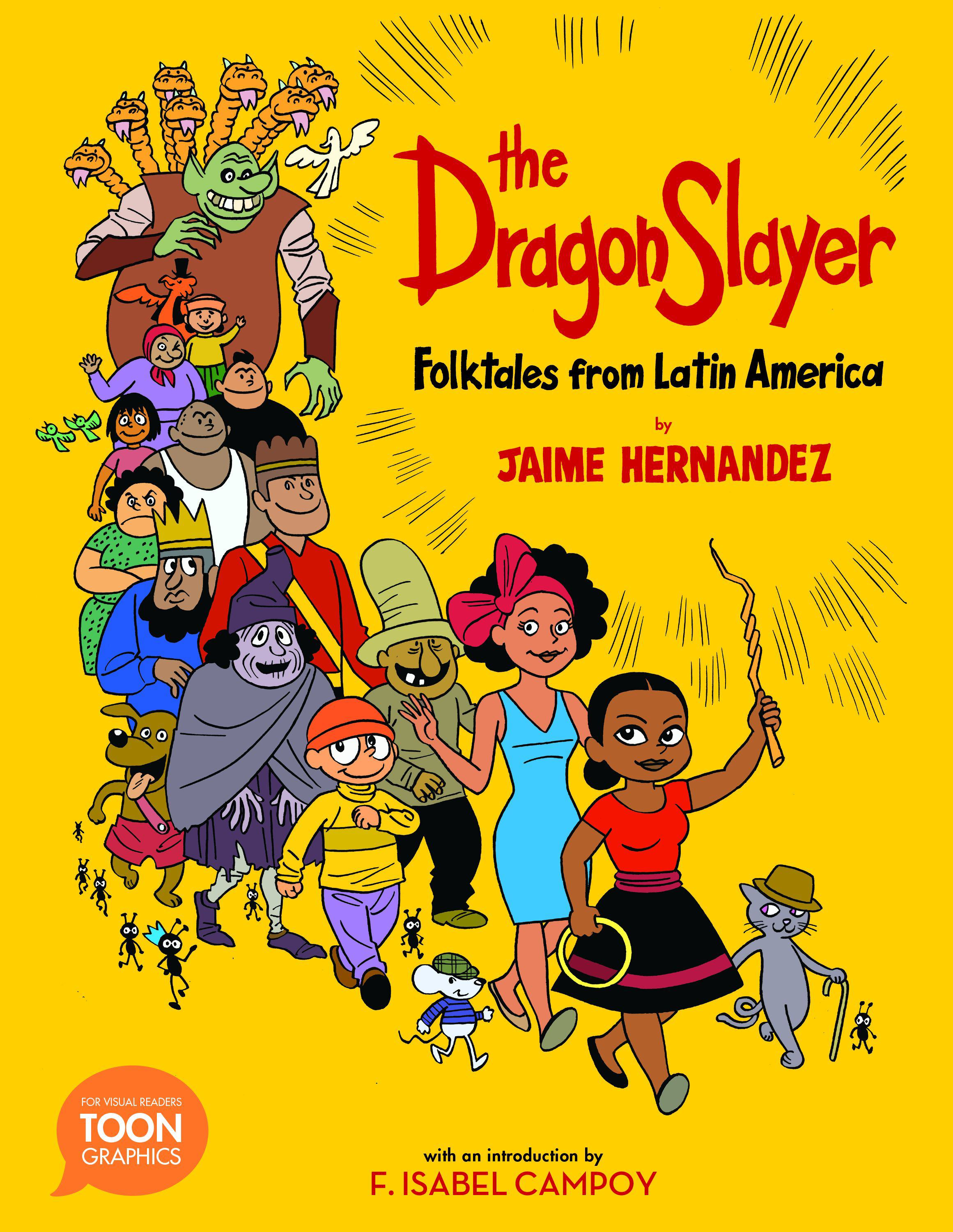 Image for The Dragon Slayer: Folktales From Latin America : A TOON Graphic