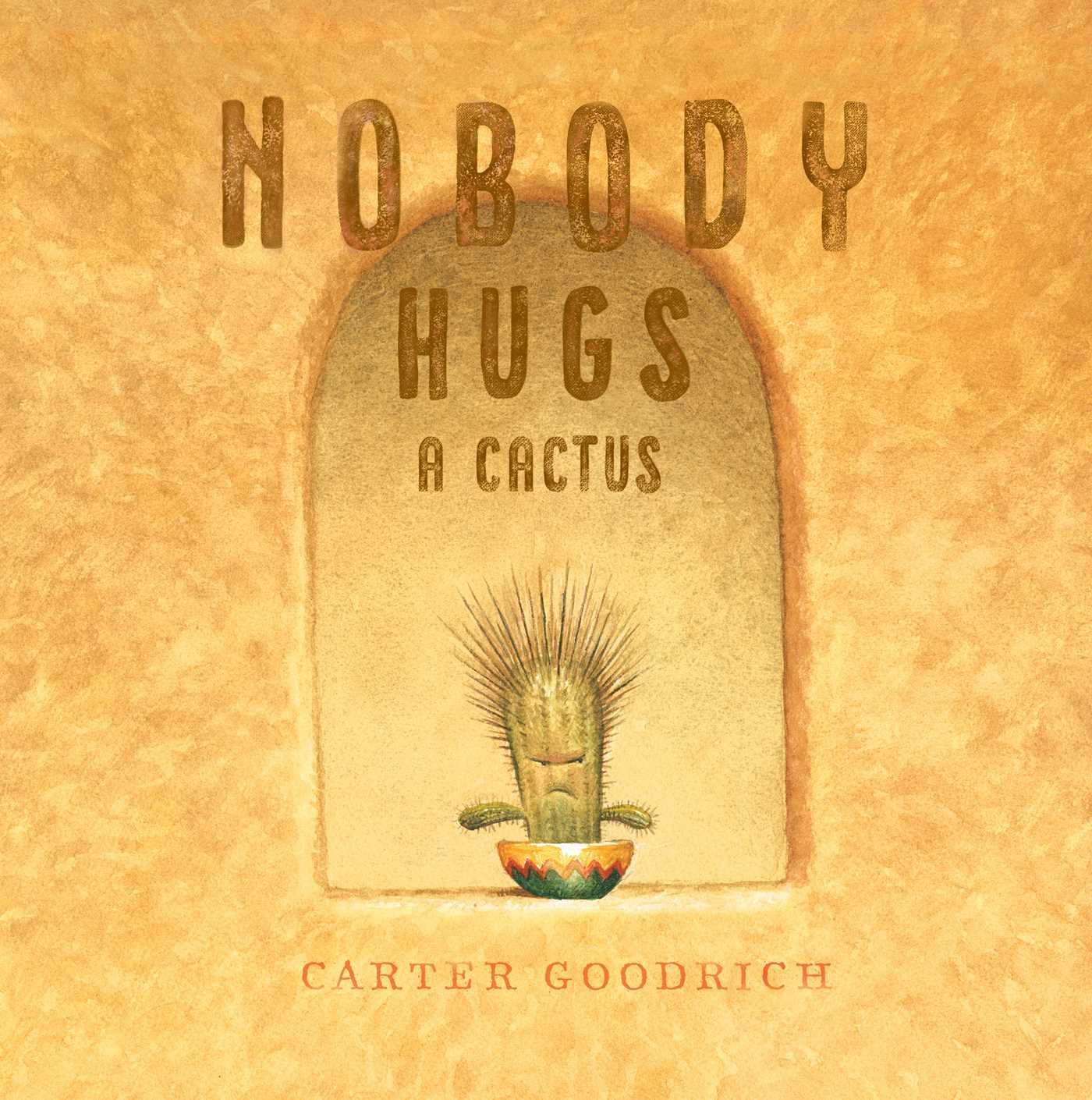 Image for Nobody Hugs A Cactus