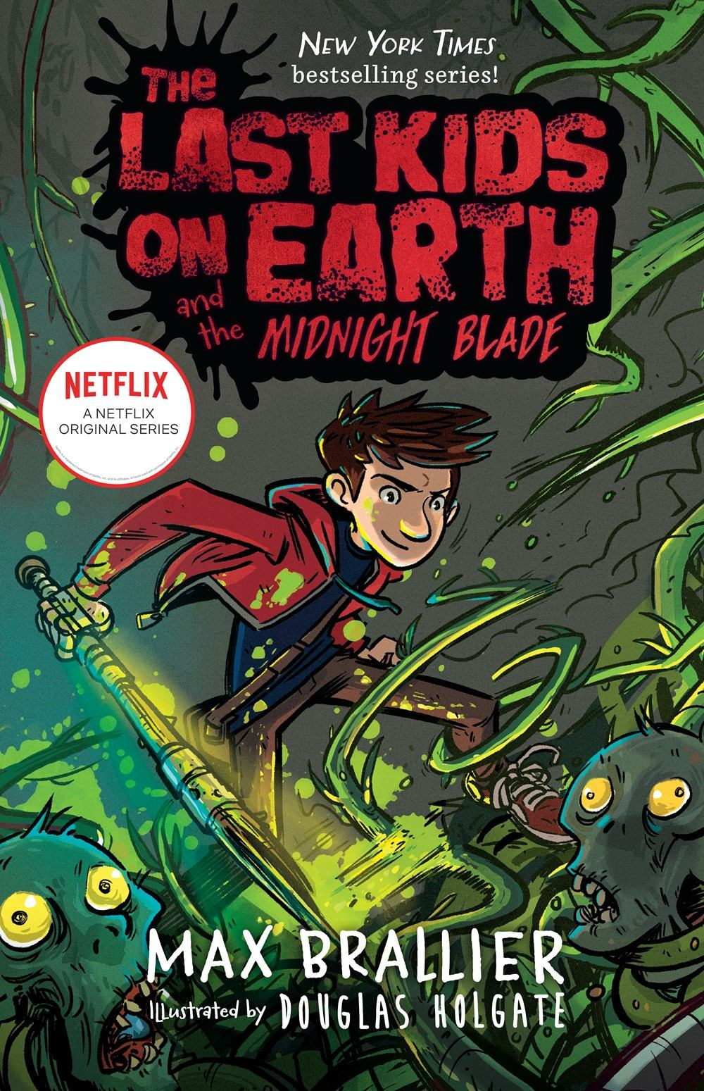 Image for The Last Kids On Earth And The Midnight Blade
