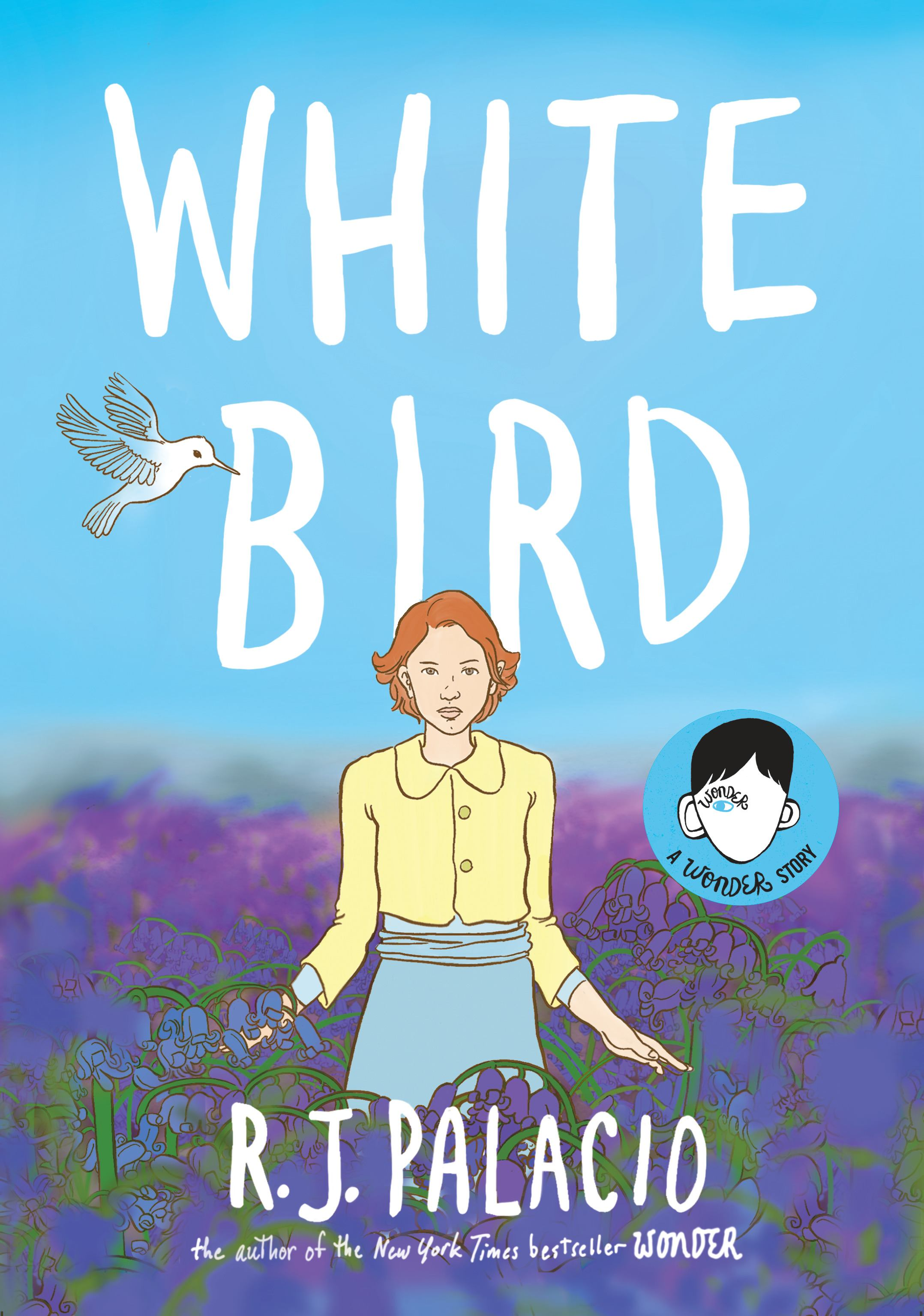 Image for White Bird : A Wonder Story