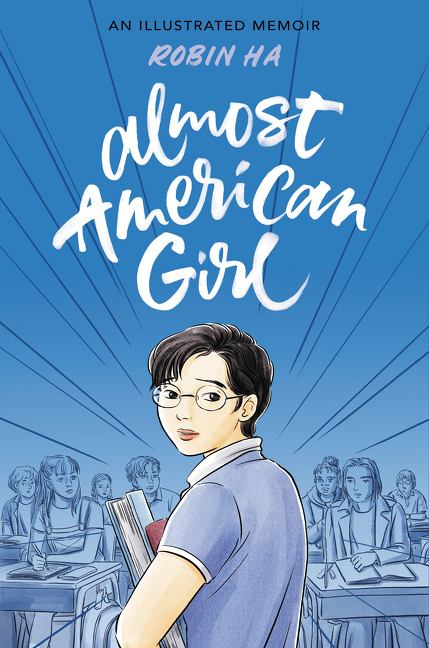 Image for Almost American Girl : An Illustrated Memoir