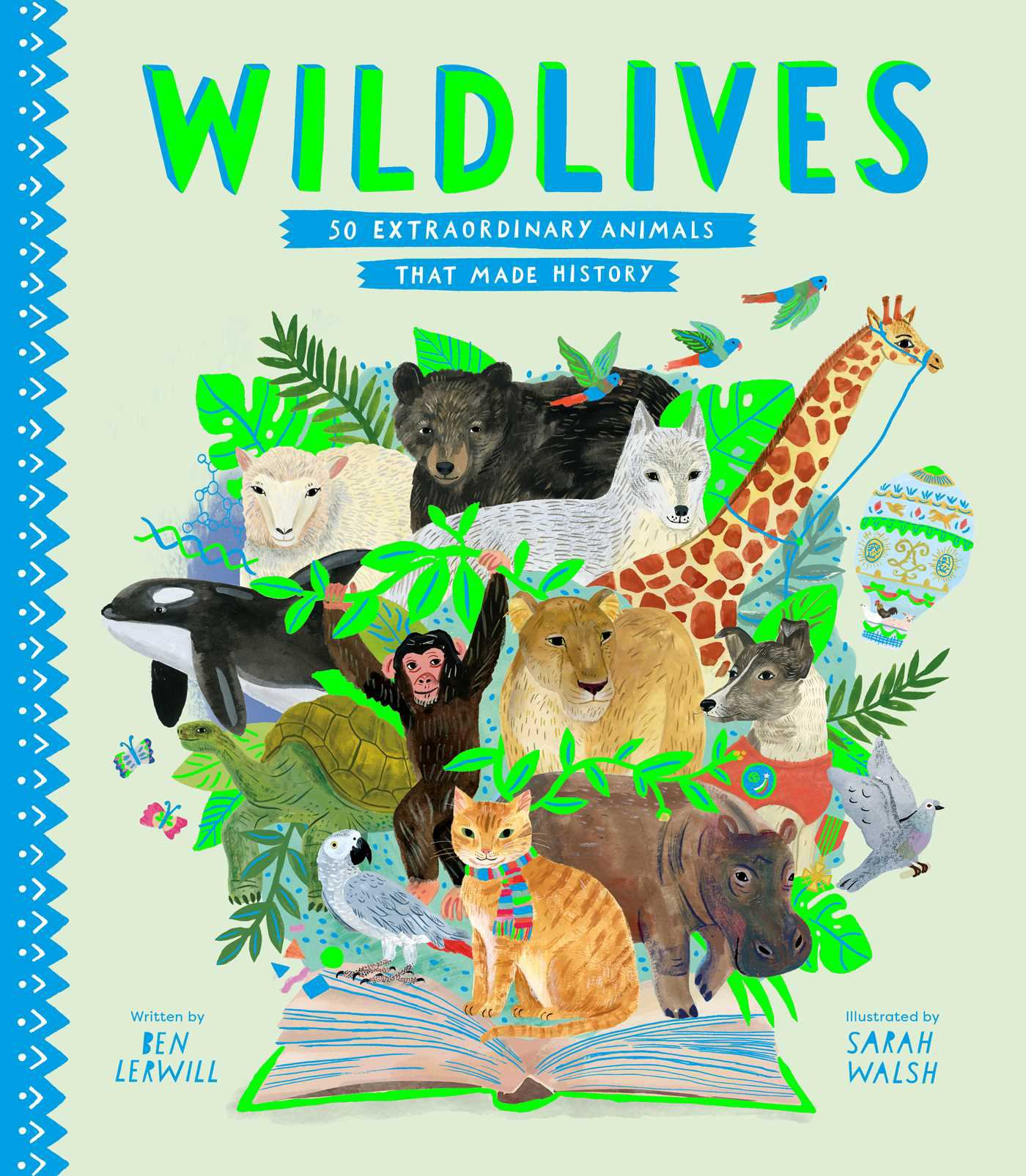 Image for WildLives : 50 Extraordinary Animals That Made History