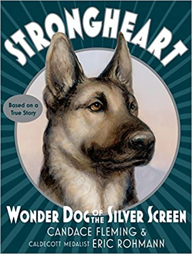 Image for Strongheart: Wonder Dog Of The Silver Screen