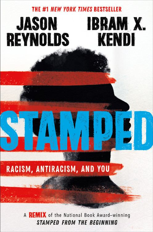 Image for Stamped: Racism, Antiracism, And You : A Remix Of The National Book Award-Winning Stamped From The Beginning