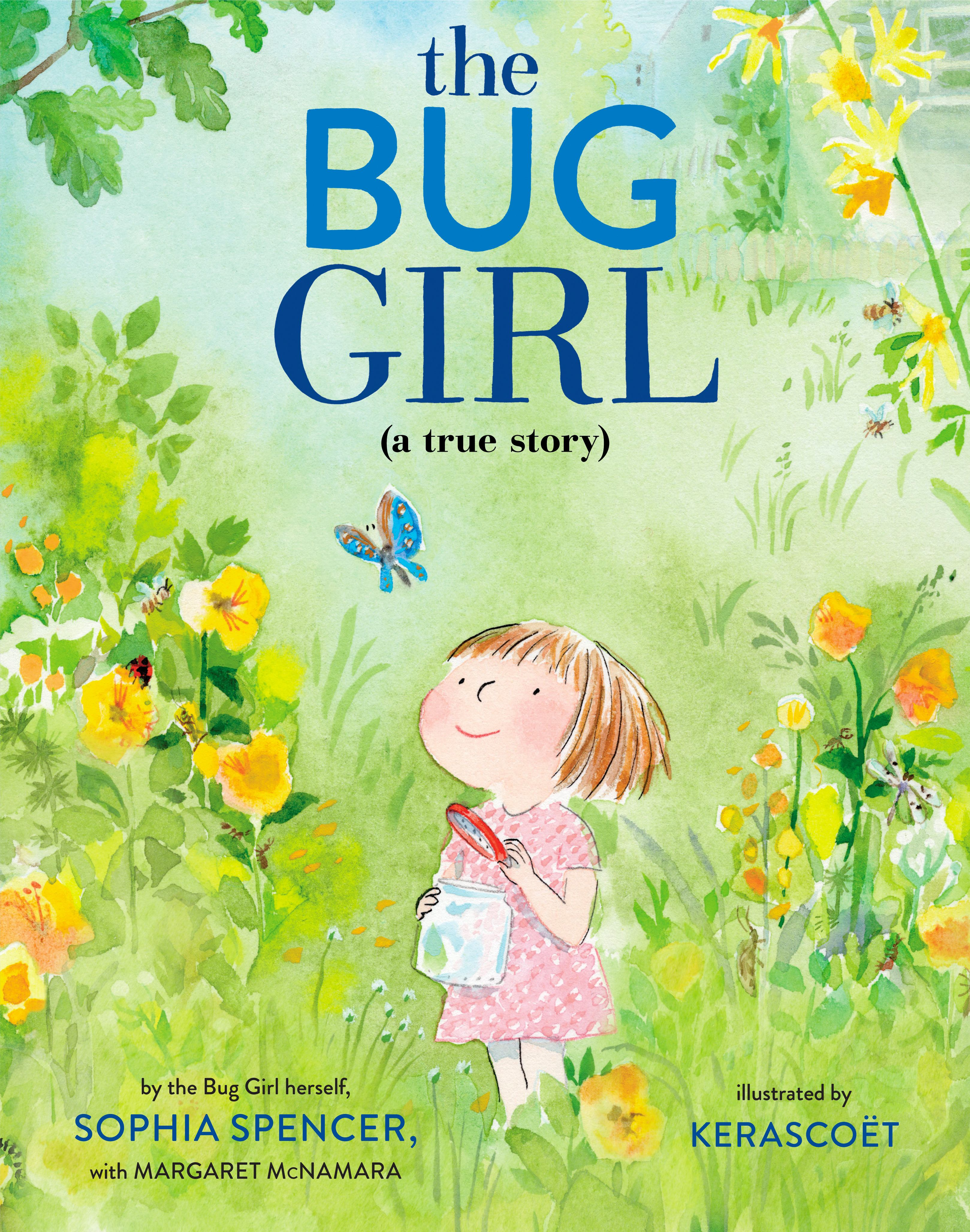 Image for The Bug Girl : A True Story