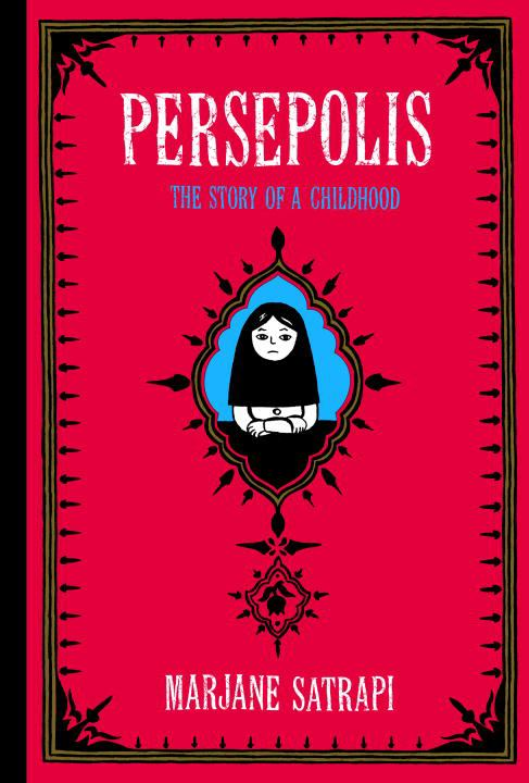 Cover image for Persepolis : The Story Of A Childhood