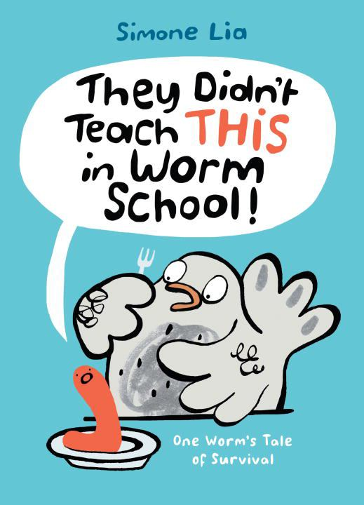 Cover image for They Didn't Teach THIS in Worm School!